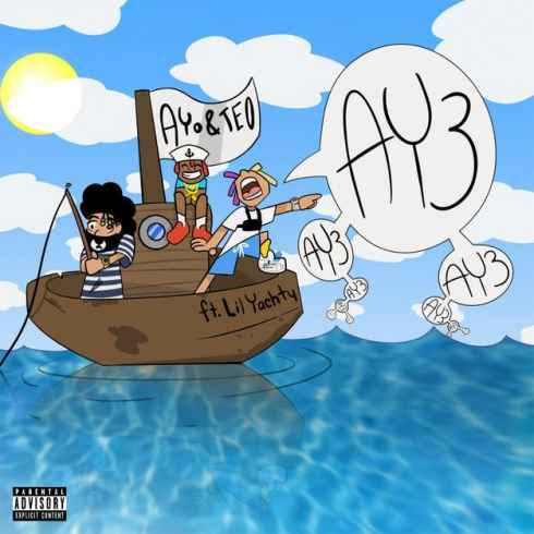 Photo of Ayo & Teo – Ay3 ft. Lil Yachty Mp3 Download