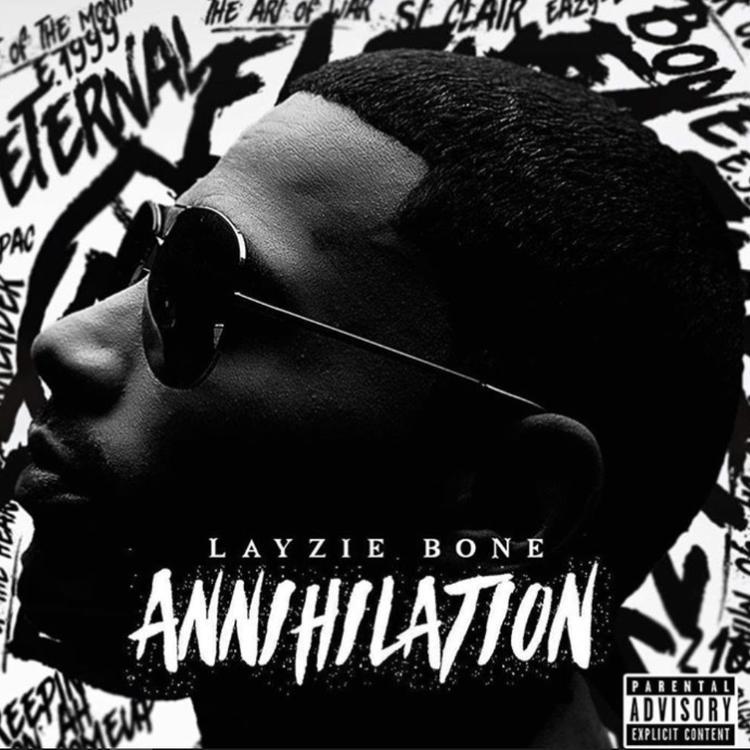Photo of Annihilation – Layzie Bone