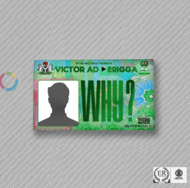 "Photo of Victor AD Teamed With Erigga on ""Why"""