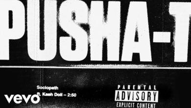 Photo of Pusha T – Sociopath ft. Kash Doll (Audio)