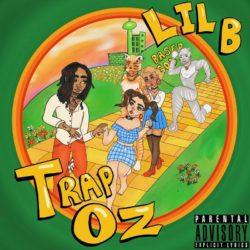 Lil B Trap OZ Full MIxtape Download