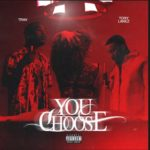 Trav - You Choose