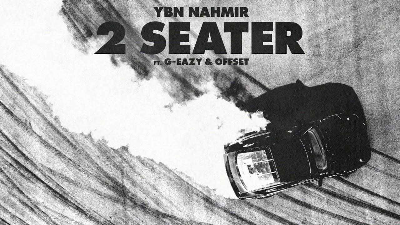 Photo of YBN Nahmir – 2 Seater ft. G-Eazy & Offset (Audio)