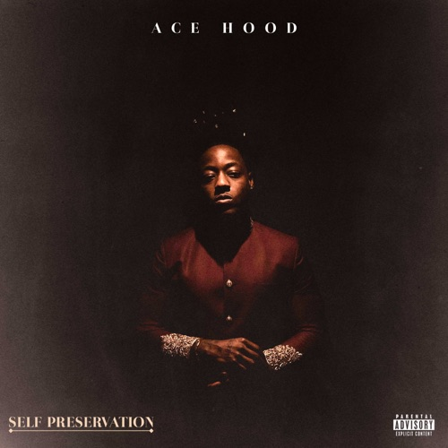 Photo of Ace Hood – Self Preservation Album
