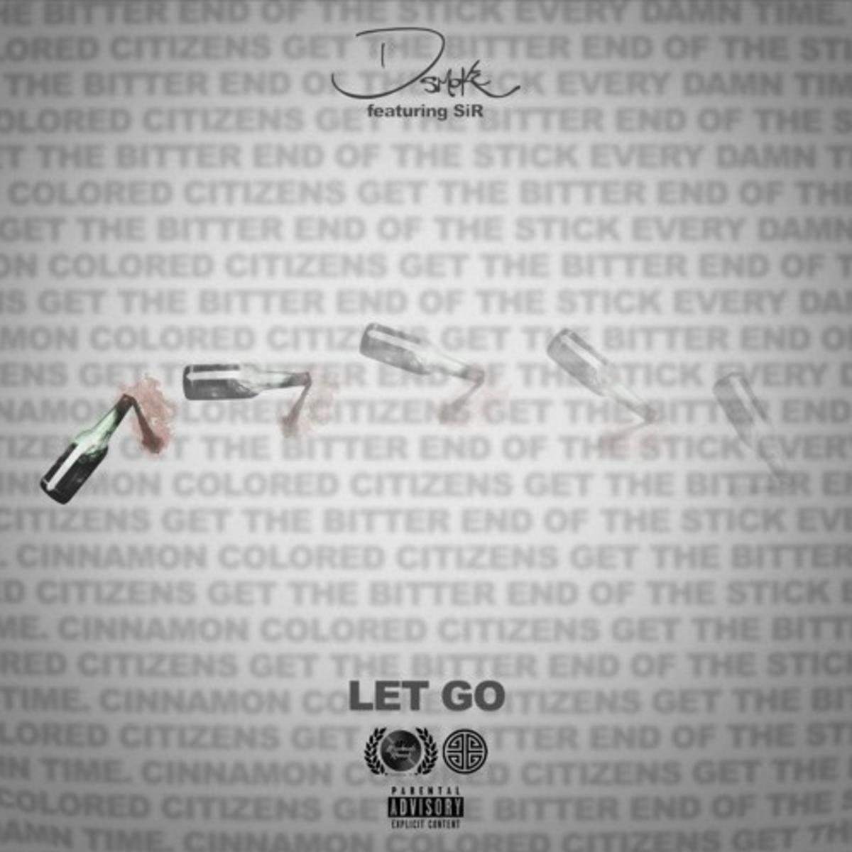 Photo of D Smoke & SiR – Let Go (Audio)