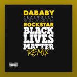 Rockstar REMIX By DaBaby