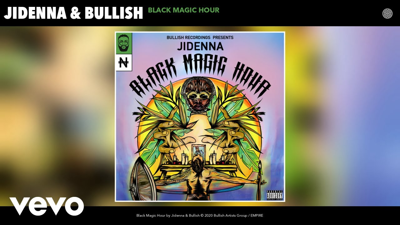 Photo of Jidenna – Black Magic Hour Ft Bullish